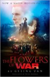 The Flowers of War (Movie Tie-in Edition) - Geling Yan, Nicky Harman