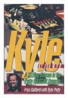 Kyle at 200 M.P.H.: A Sizzling Season in the Petty/Nascar Dynasty - Frye Gaillard;Kyle Petty;Mark B. Sluder