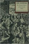 On Power - De Jouvenel,  J. F. (Translator) Huntington,  J. F. Huntington (Translator),  Foreword by D. W. Brogan