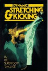 Dynamic Stretching and Kicking - Bill Wallace