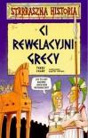 Ci rewelacyjni Grecy - Terry Deary