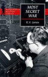 Most Secret War - R.V. Jones
