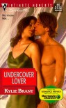 Undercover Lover - Kylie Brant
