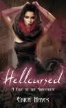 Hellcursed (Shadowfae, #0.5) - Erica Hayes