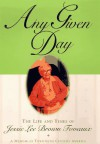 Any Given Day: The Life and Times of Jessie Lee Brown Foveaux - Jessie Lee Brown Foveaux