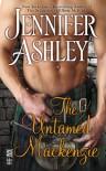 The Untamed Mackenzie (MACKENZIES SERIES) - Jennifer Ashley
