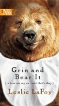 Grin And Bear It (Harlequin Next Tall) - Leslie Lafoy
