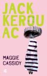 Maggie Cassidy - Jack Kerouac