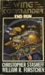 End Run (Wing Commander) - William R. Forstchen;Christopher Stasheff