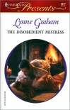 The Disobedient Mistress  (Sister Brides) - Lynne Graham