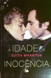 A Idade da Inocência - Edith Wharton