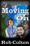 Moving On - Rob Colton