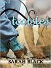 Tootsies - Sarah Black