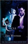 Life Cycle - Zoe Winters