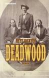 Deadwood - Pete Dexter, Jürgen Bürger, Kathrin Bielfeldt