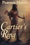 Cartier's Ring - Pearson Moore