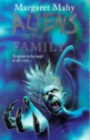 ALIENS IN THE FAMILY (POINT - ORIGINAL FICTION) - MARGARET MAHY