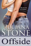Offside (The Barker Triplets, #1) - Juliana Stone