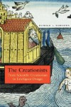 The Creationists: From Scientific Creationism to Intelligent Design, Expanded Edition - Ronald L. Numbers