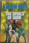 The Spoils of War  - Alan Dean Foster