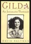 Gilda: An Intimate Portrait - David Saltman