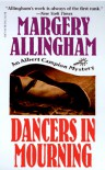 Dancers in Mourning (Albert Campion Mystery #8) - Margery Allingham