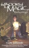 The Books of Magic #6: Reckonings (Books of Magic (EOS)) - Carla Jablonski