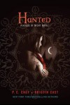 Hunted  - P.C. Cast, Kristin Cast, Christine Blum