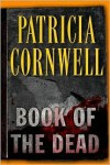 Book of the Dead (Kay Scarpetta Series #15) - Patricia Cornwell