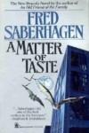 A Matter of Taste - Fred Saberhagen