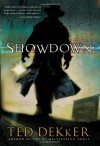 Showdown  - Ted Dekker