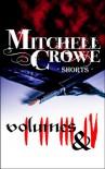 Mitchell Crowe: Shorts: Volumes 1 - 4 (Mitchell Crowe: Shorts Collections) - Mitchell Crowe