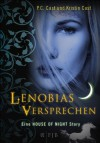 Lenobias Versprechen: Eine House of Night Story - P.C. Cast, Kristin Cast, Christine Blum