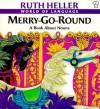 Merry-Go-Round - Ruth Heller