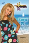 Hannah Montana: Swept Up - Suzanne Harper