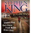 It Grows on You, and Other Stories - Frank Muller, Gary Sinese, Grace Slick, Stephen King