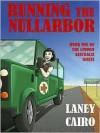 Running the Nullarbor  - Laney Cairo