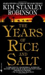 The Years of Rice and Salt - Kim Stanley Robinson