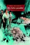 Het helse paradijs  - Thea Beckman