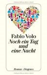 Noch ein Tag und eine Nacht - Fabio Volo