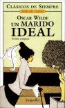 Un Marido Ideal - Oscar Wilde