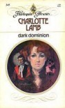 Dark Dominion - Charlotte Lamb