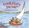 Frank and Izzy Set Sail - Laura McGee Kvasnosky