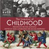 The Invention of Childhood (BBC Radio) - Hugh Cunningham;Michael Morpurgo