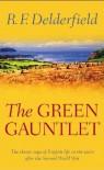 The Green Gauntlet - R.F. Delderfield