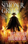 Just Another Judgement Day (Nightside, Book 9) - Simon R. Green