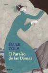 El Paraíso de Las Damas (Les Rougon-Macquart, #11) - Émile Zola