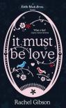 It Must Be Love  - Rachel Gibson