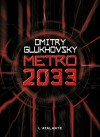 Métro 2033 - Dmitry Glukhovsky
