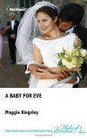A Baby for Eve - Maggie Kingsley
